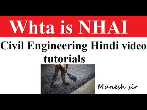 What is NHAI ||National Highway authority of India || Highway Engineering Hindi video tutorials