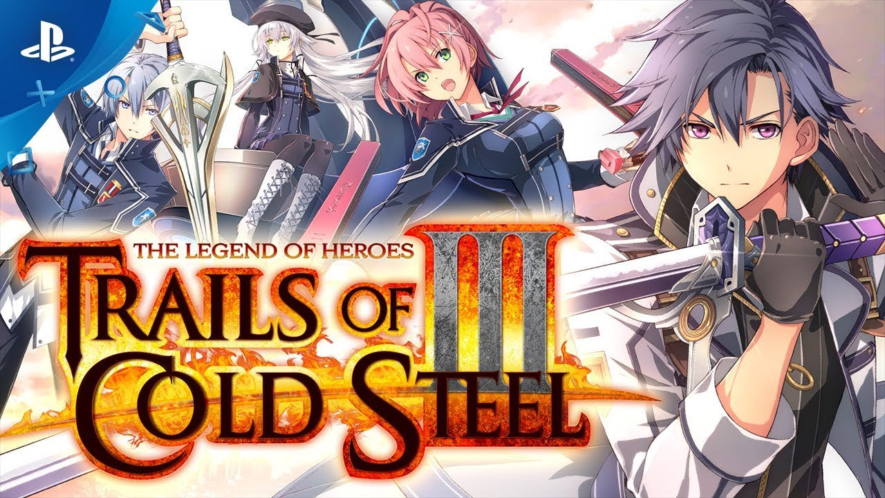The Legend of Heroes: Trails of Cold Steel III - Launch Trailer   PS4
