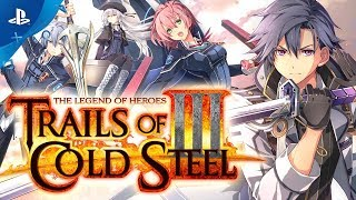 The Legend of Heroes: Trails of Cold Steel III - Launch Trailer | PS4
