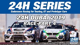 Hankook 24H DUBAI 2019 Race Part 4