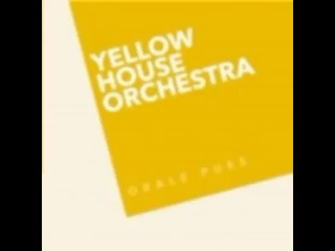 Yellow House Orchestra - Someday We Will Be Together