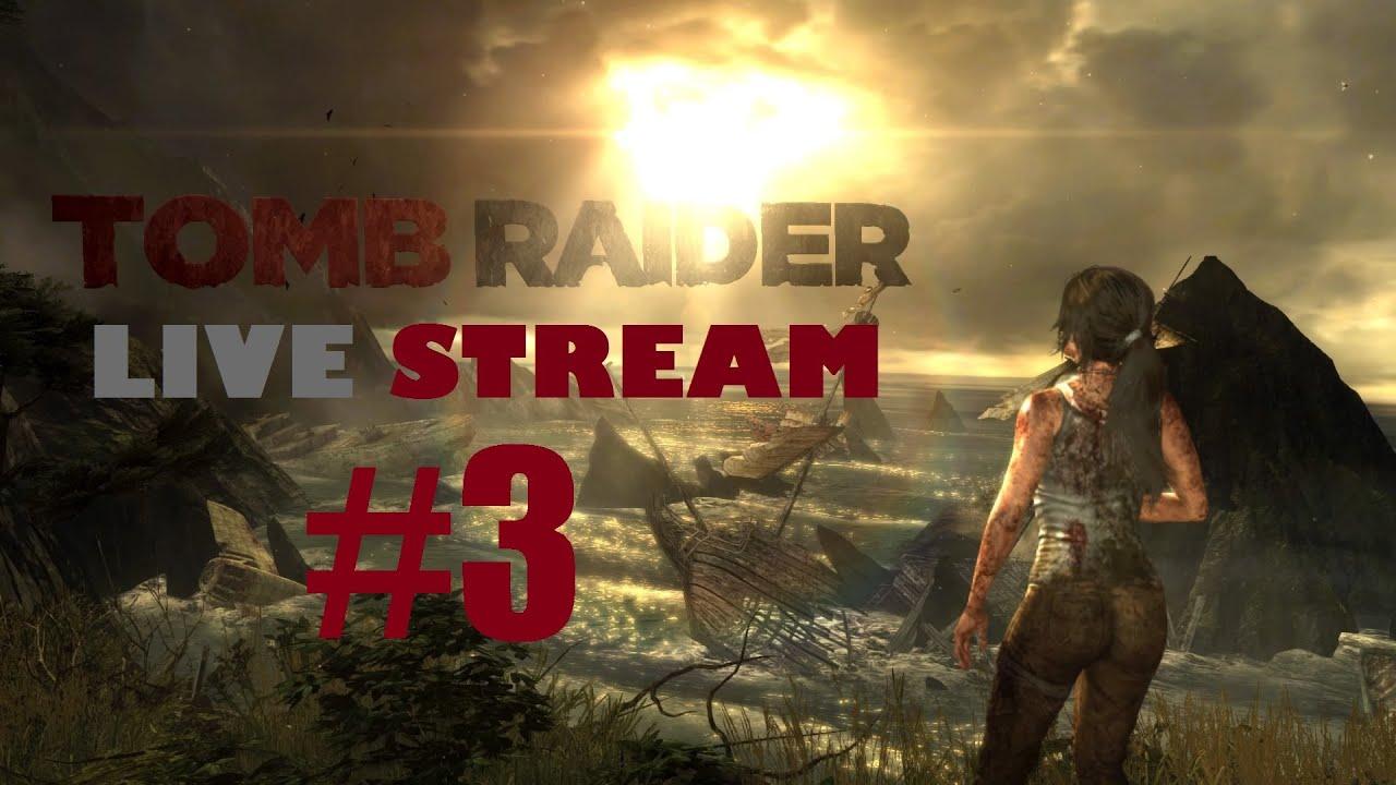 Tomb Raider Stream
