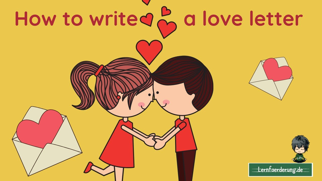 Love to romantic ways letter a end Writing a