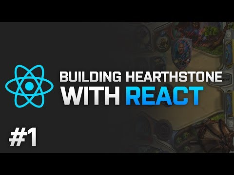 [REUPLOAD] React: Hearthstone for Web - Part 1 - Programming Stream - 19-03-2016
