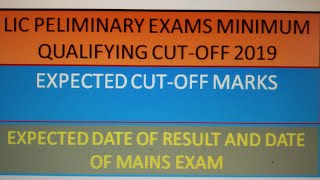 LIC Assistant preliminary exam 2019 results and expected cut-off