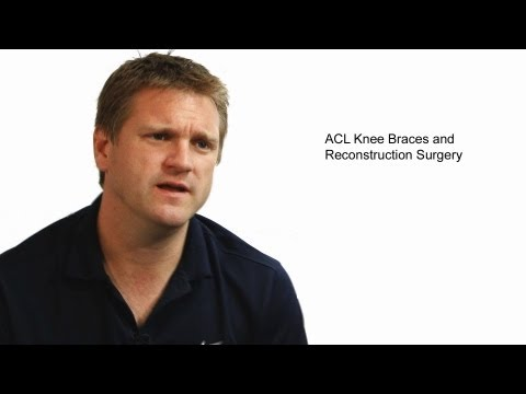 ACL Knee Braces and Reconstruction Surgery