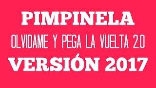 PIMPINELA - Olvidame y Pega la Vuelta 2.0 VERSIÓN 2017