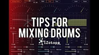 Tips for Mixing Drums