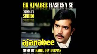 Download Hindi Video Songs - Ek Ajnabee Haseena Se | Cover by Subho Das