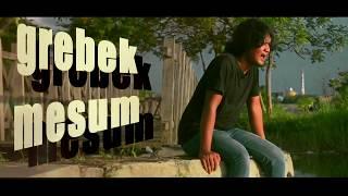 ARIFIN GREBEK MESUM (OFFICIAL MUSIC VIDEO)