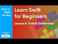 Learn Swift for Beginners - Ep 4 - Switch Statements