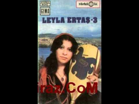 Leyla Ertas - Ah Neyleyim Gönül