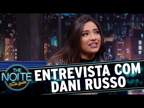 Entrevista com Dani Russo | The Noite (01/12/17)
