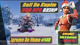🔴 Balkan Fortnite do I buy a NOG OPS SKIN? We play with you #146 + GIVEAWAY $5