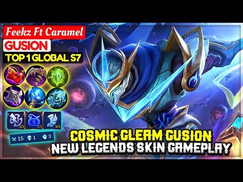 Gusion Cosmic Gleam, New Legends Skin Gameplay [ Top 1 Global Gusion S7 ] Feekz Ft Caramel - MLBB