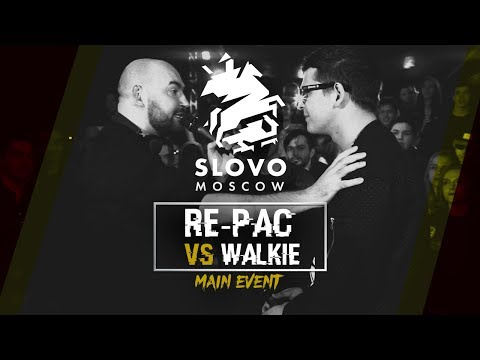 SLOVO: RE-PAC vs WALKIE (FREESTYLE) | МОСКВА