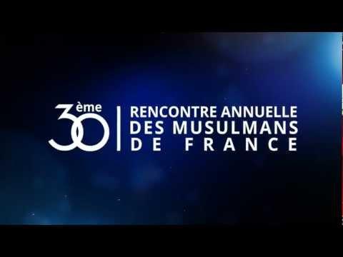 Rencontre annuelle des musulmans de france 2013 live