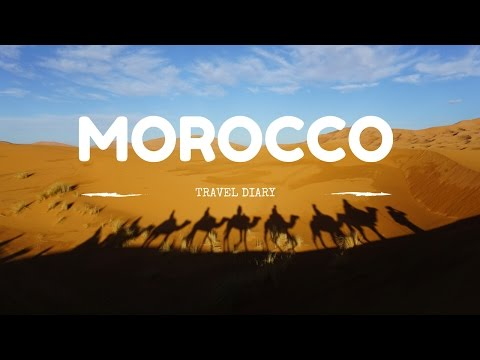 TRAVEL DIARY | Morocco - Sahara Desert Experience
