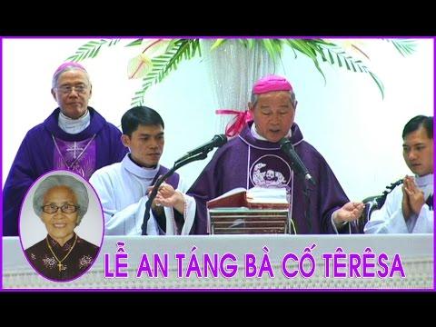 ► Lễ An Táng Bà cố TêrêsaPhạm Thị Hường 28/01/2015 Video Clip