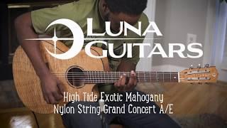 Luna Guitar High Tide Exotic Mahogany Nylon with Fishman