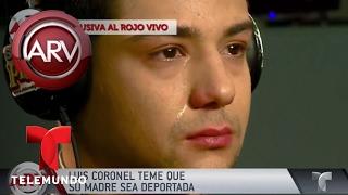 Luis Coronel teme que su deporten a su madre | Al Rojo Vivo | Telemundo