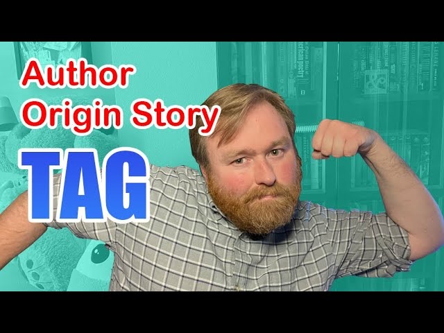 Tag - Author Origin Story