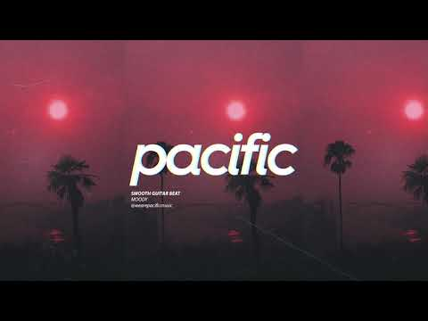 """Smooth Guitar Beat - """"Moody"""" (Prod. Pacific)"""