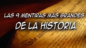 Las 9 grandes mentiras de la historia || Top misterios y curiosidades