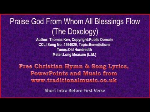 praise-god-from-whom-all-blessings-flow(thomas-ken)---hymn-lyrics-&-music