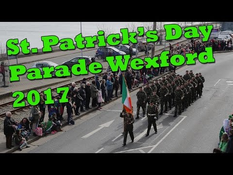 St. Patrick's Day Parade Wexford 2017