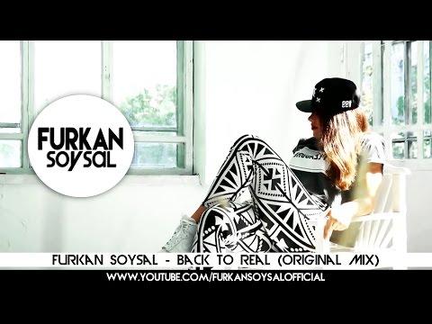 Furkan Soysal - Back to Real