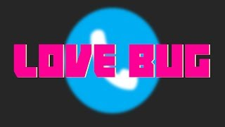 Love Bug At Your Service! Feat. Melody Muze
