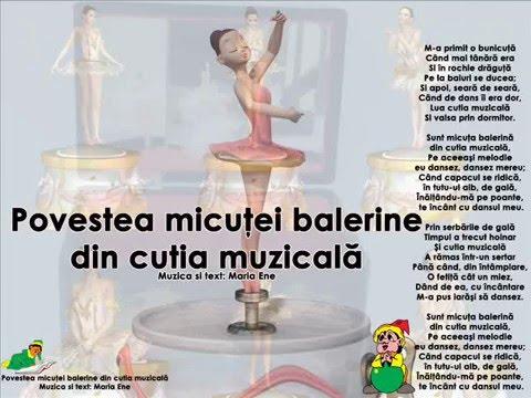 POVESTEA MICUȚEI BALERINE DIN CUTIA MUZICALĂ – Cantece pentru copii in limba romana
