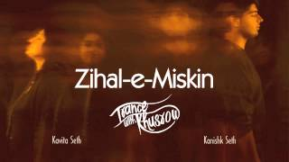 Kavita seth - zihal-e-miskin | trance with khusrow | feat. kanishk seth