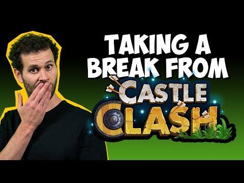 Taking A Break From Castle Clash