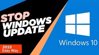 How To Stop Windows 10 From Automatically Downloading & Installing Updates