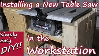 Installing the New Table Saw in the Workstation