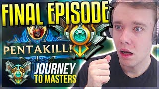 MY LAST MASTER PROMOS..FINAL EPISODE - Journey To Masters   League of Legends