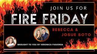 Fire Friday with Rebecca and Josue Soto
