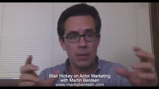 Blair Hickey - Interview on How Actors Can Find Paid Work