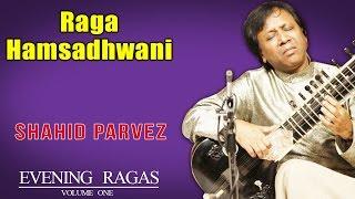 Raga Hamsadhwani | Shahid Parvez (Album: Evening Ragas)