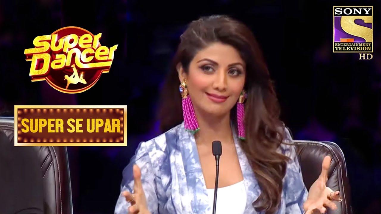Download इस 10 साल की लड़की ने किया Shilpa को Impress!   Super Dancer   Super Se Upar