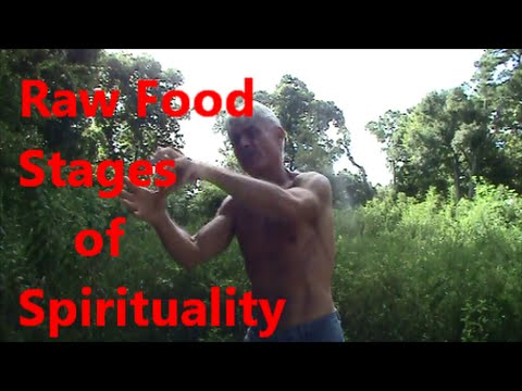 Raw Food Stages of Spirituality