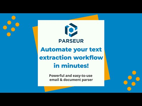 Meet Parseur, a powerful tool to extract text from emails and PDFs