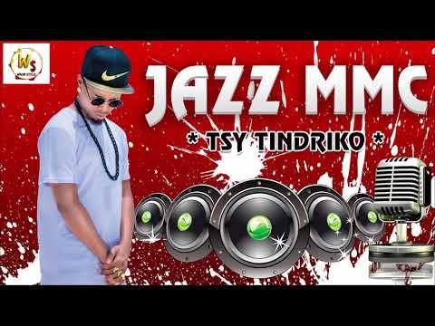 JAZZ MMC _ TSY TINDRIKO