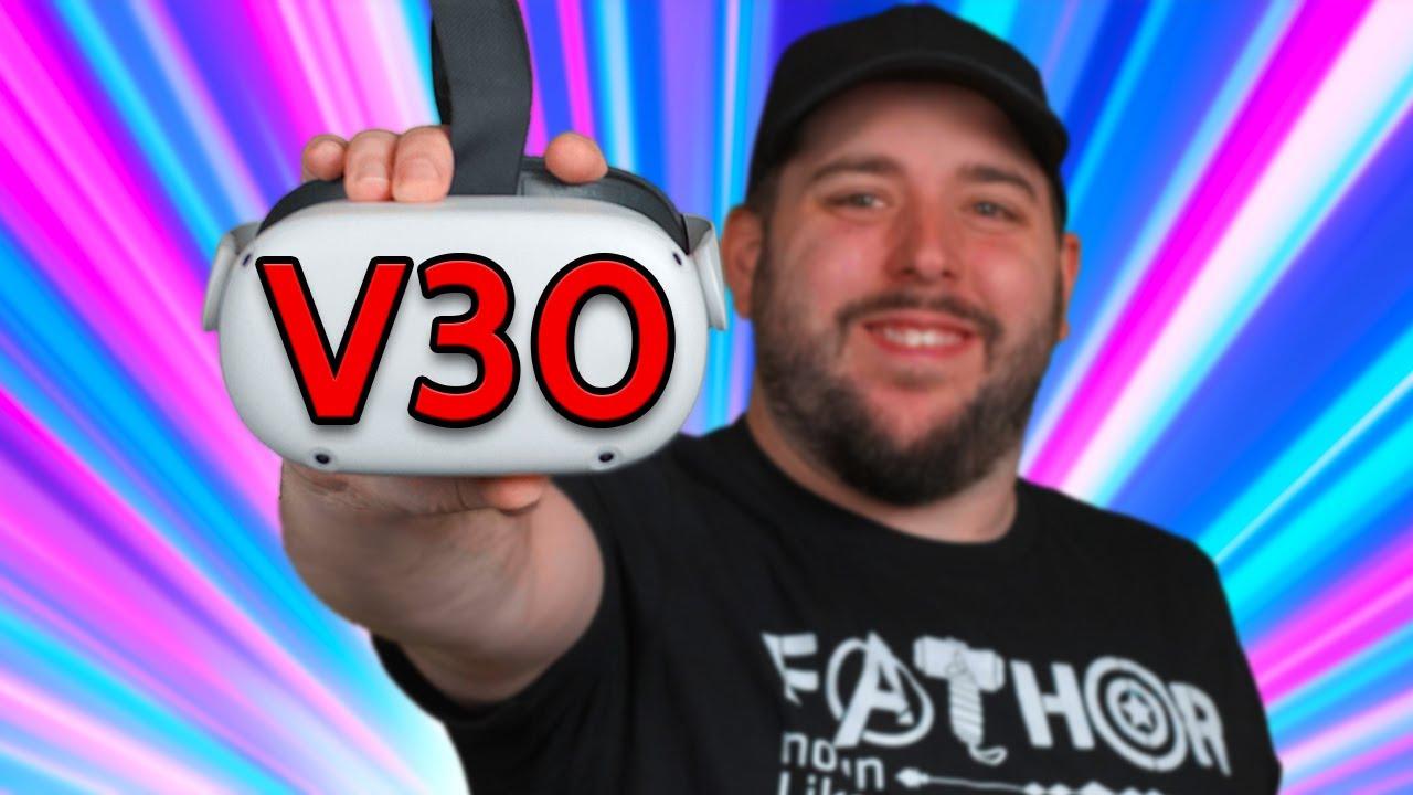 Oculus Quest 2 V30 Update Walkthrough