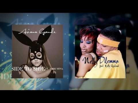 [REMAKE] Dilemma Side - Ariana Grande x Nelly (Mashup)