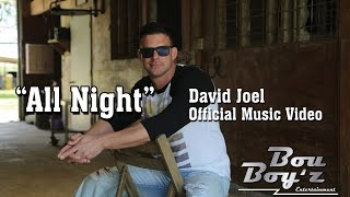 "David Joel - ""All Night"" (Official)"