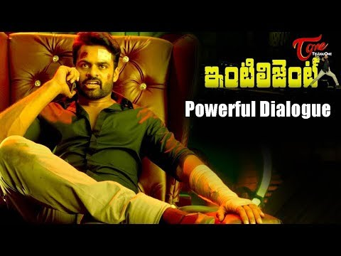 Intelligent Movie Trailer || Sai Dharam Tej Powerful Dialogue