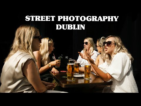 Street Photography Behind the Scenes - POV in Dublin, Ireland - Ep. 6